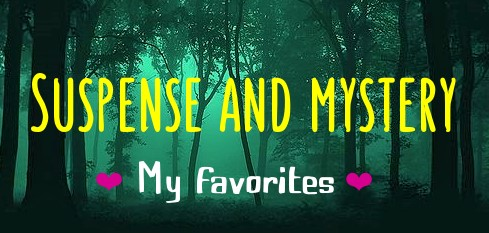 Suspense and Mistery My Favorites - Hearts of Mine
