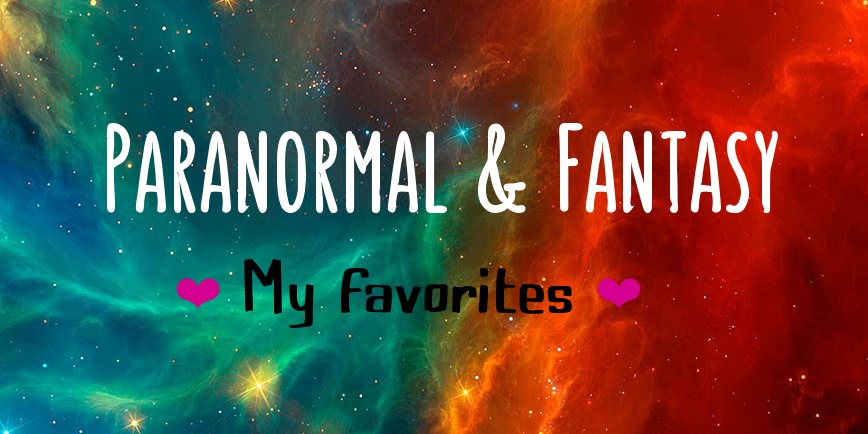 paranormal and fantasy My Favorites - Hearts of Mine